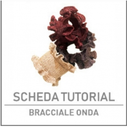 SCHEDA TUTORIAL BRACCIALE ONDA