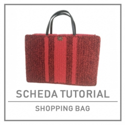 SCHEDA TUTORIAL SHOPPING BAG